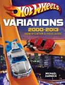 Hot Wheels Variations  2000 2013