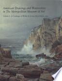 American Drawings and Watercolors in the Metropolitan Museum of Art
