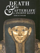 Death and the Afterlife in Ancient Egypt Book