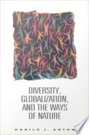 Diversity, Globalization, and the Ways of Nature
