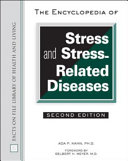 The Encyclopedia of Stress and Stress-Related Diseases, Second Edition