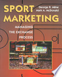 """Sport Marketing: Managing the Exchange Process"" by George R. Milne, Mark A. McDonald"