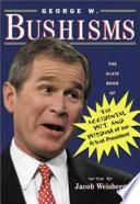 George W  Bushisms