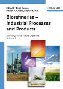 Biorefineries   Industrial Processes and Products Book
