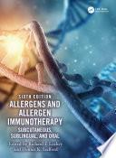 Allergens and Allergen Immunotherapy