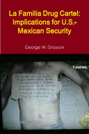 La Familia Drug Cartel: Implications for U.S.-Mexican Security