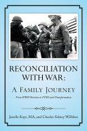 Reconciliation with War: A Family Journey Pdf/ePub eBook