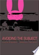 Avoiding the Subject Book