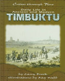 Daily Life in Ancient and Modern Timbuktu