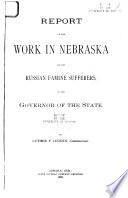 Report of the Work in Nebraska for the Russian Famine Sufferers  to the Governor of the State Book