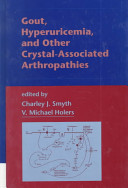 Gout  Hyperuricemia  and Other Crystal AsSociated Arthropathies Book