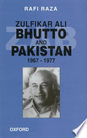 Zulfikar Ali Bhutto and Pakistan, 1967-1977