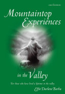 Mountaintop Experiences in the Valley, 2nd Edition Pdf/ePub eBook