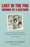 Lost in the Fog: Memoir of a Bastard ebook