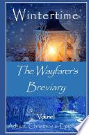 The Wayfarer's Breviary - Wintertime