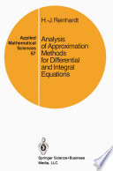 Analysis of Approximation Methods for Differential and Integral Equations Book