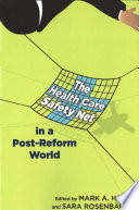 The Health Care Safety Net In A Post Reform World