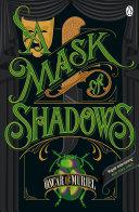 A Mask of Shadows Pdf/ePub eBook