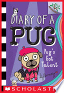 Pug s Got Talent  A Branches Book  Diary of a Pug  4