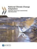 National Climate Change Adaptation Emerging Practices in Monitoring and Evaluation