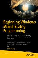 Beginning Windows Mixed Reality Programming