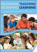 """""""Beginning Teaching, Beginning Learning: In Early Years and Primary Education"""" by Janet R. Moyles, Jan Georgeson, Jane Payler"""