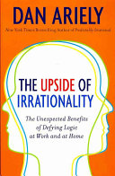 The Upside of Irrationality Intl