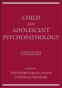 Child and Adolescent Psychopathology