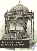 Pharmaceutical Record and Weekly Market Review Book