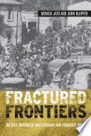 Fractured Frontiers