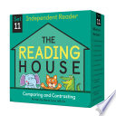 The Reading House Set 11  Comparing and Contrasting