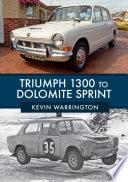 Triumph 1300 to Dolomite Sprint