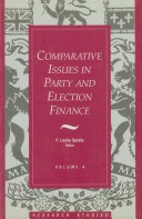Comparative Issues in Party and Election Finance