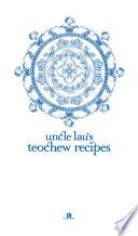 Uncle Lau S Teochew Recipes