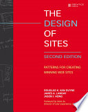 """The Design of Sites: Patterns for Creating Winning Web Sites"" by Douglas K. Van Duyne, James A. Landay, Jason I. Hong"