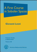 A First Course in Sobolev Spaces