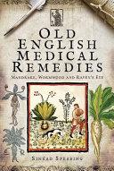 Pdf Old English Medical Remedies