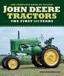 Complete Book of Classic John Deere Tractors