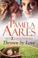 Thrown by Love Book PDF