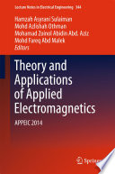 Theory and Applications of Applied Electromagnetics