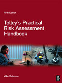 Tolley s Practical Risk Assessment Handbook