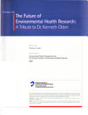 Essays on the Future of Environmental Health Research