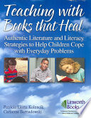 Teaching with Books that Heal Book