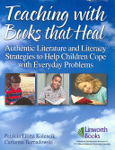 Teaching with Books that Heal
