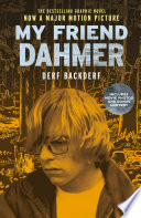My Friend Dahmer  Movie Tie In Edition