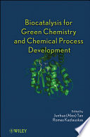 Biocatalysis For Green Chemistry And Chemical Process Development Book PDF