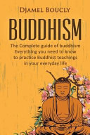 Buddhism- the Complete Guide of Buddhism Pdf/ePub eBook