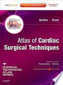 Atlas of Cardiac Surgical Techniques Book