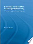 Hannah Arendt and the Challenge of Modernity