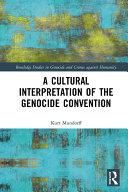 A Cultural Interpretation of the Genocide Convention